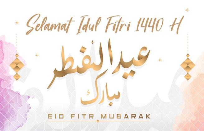 Selamat Hari Raya Idul Fitri 1440 H